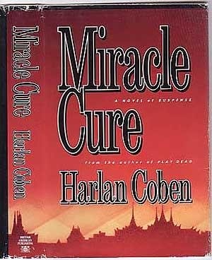 MIRACLE CURE: Coben, Harlan