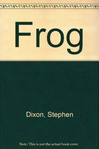 Frog: Dixon, Stephen