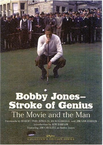 Bobby Jones-Stroke of Genuis -- SIGNED by Jim Caviezel (as Bobby Jones) -- The Movie And The Man: ...