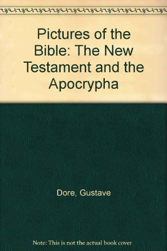 9780945171027: 002: Pictures of the Bible: The New Testament and the Apocrypha
