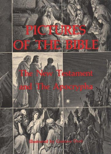 Pictures of the Bible: The New Testament and the Apocrypha