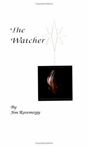 The Watcher: Rosemergy, Jim