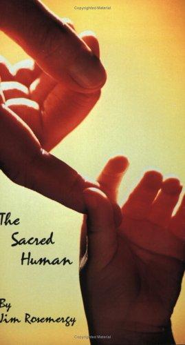 9780945175100: The Sacred Human