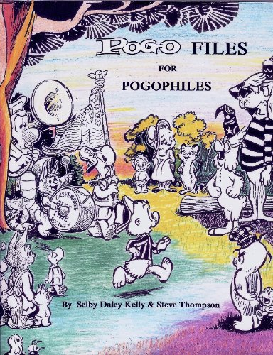 9780945185031: Pogo Files for Pogophiles: A Retrospective on 50 Years of Walt Kelly's Classic Comic Strip