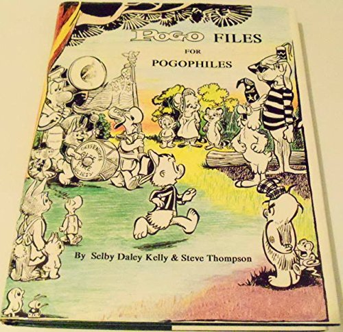 9780945185048: Pogo Files for Pogophiles: A Retrospective on 50 Years of Walt Kelly's Classic Comic Strip