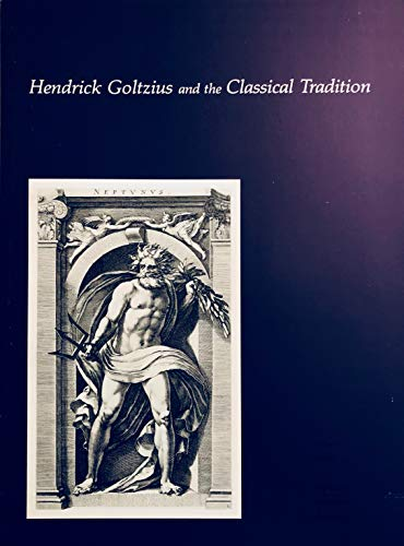 9780945192091: Hendrick Goltzius and the Classical Tradition
