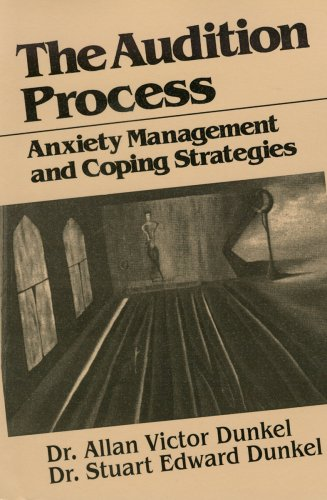 9780945193029: The Audition Process: Anxiety Management and Coping Strategies (Juilliard Performance Guides)