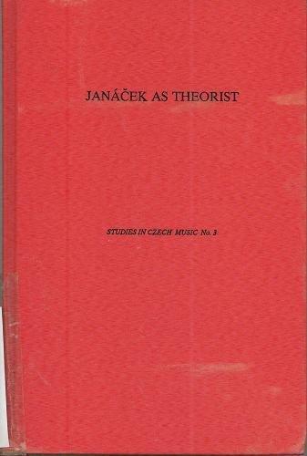 9780945193036: Janácek as Theorist (Studies in Czech Music)