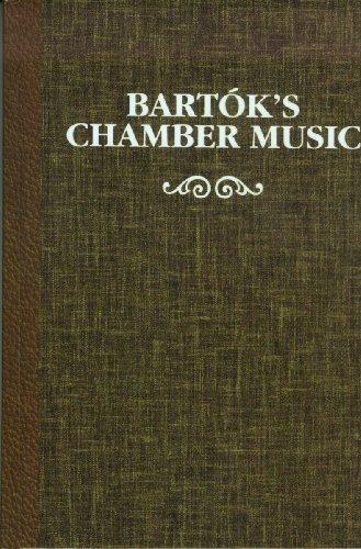 9780945193197: Bartok's Chamber Music (Ex)