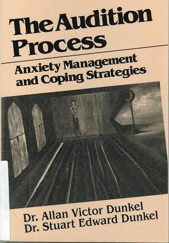 9780945193357: The Audition Process: Anxiety Management and Coping Strategies (Juilliard Performance Guides)