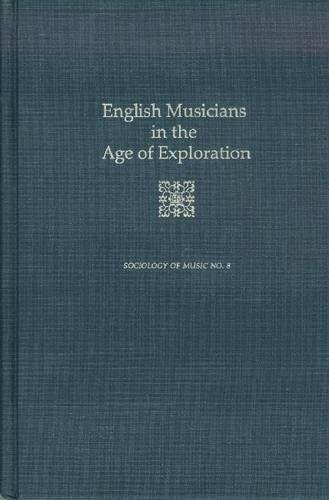 9780945193593: English Musicians in the Age of Exploration (Sociology of Music)