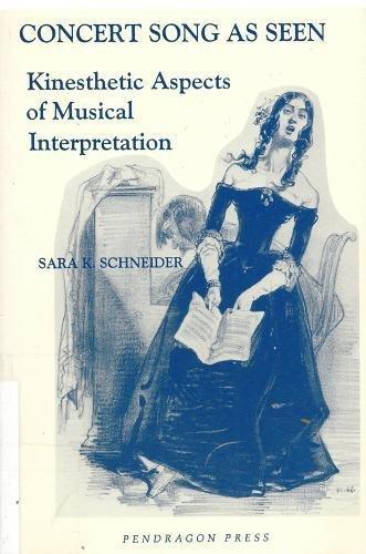 9780945193623: Concert Song as Seen: Kinesthetic Aspects of Musical Interpretation (Ex)
