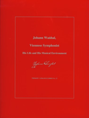 9780945193630: Johann Wanhal, Viennese Symphonist: His Life and His Musical Environment (Thematic Catalogues)