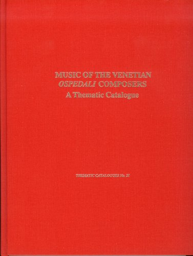 Music of the Venetian Ospedali: A Thematic Catalogue (Hardback): Joan Whittemore