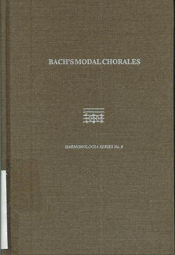9780945193746: Bach's Modal Chorales (Harmonologia: Studies in Music Theory)