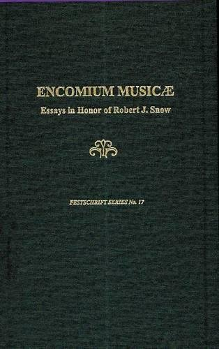 9780945193838: Encomium Musicae: A Festschrift in Honor of Robert J. Snow (Festschrift Series)
