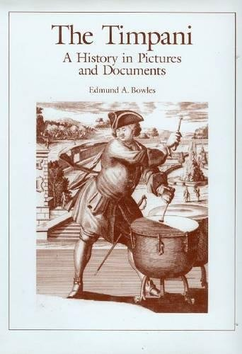 9780945193852: Timpani: A History in Pictures and Documents