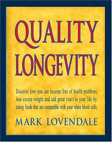 9780945196228: Quality Longevity