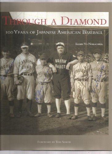 9780945213390: Through a Diamond: 100 Years of Japanese American Baseball
