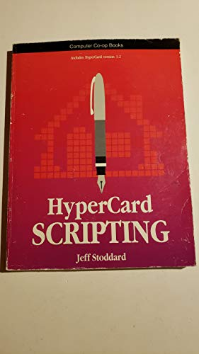 Hypercard Scripting: A Hypertalk Language Guide and: Stoddard, Jeff