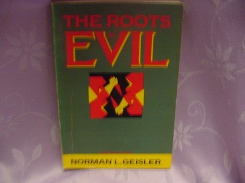 9780945241058: The Roots of Evil