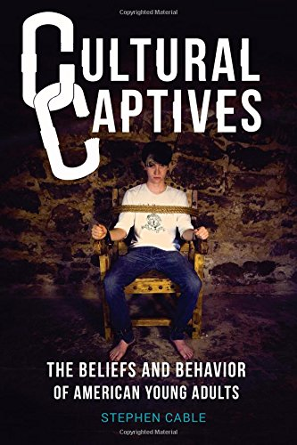 9780945241201: Cultural Captives: The Beliefs and Behavior of American Young Adults