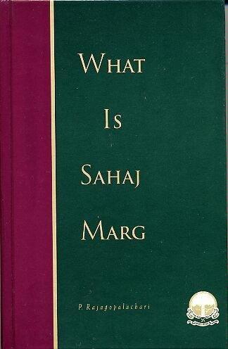 9780945242260: What Is Sahaj Marg