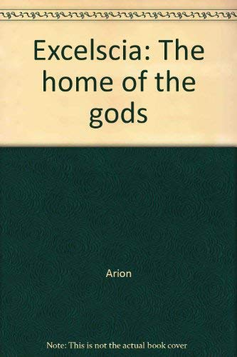 Excelscia - the Home of the Gods: Arion