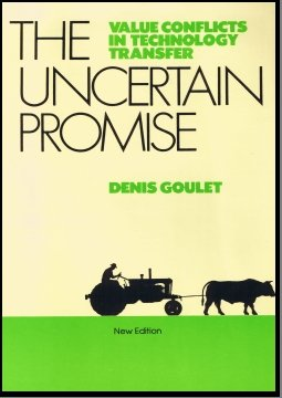 9780945257042: The Uncertain Promise: Value Conflicts in Technology Transfer