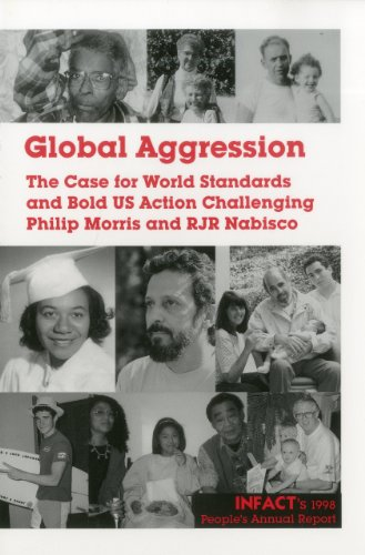 Global Aggression: The Case for World Standards: INFACT (Corporate Accountability