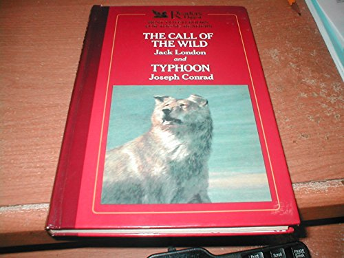 Readers Digest Best Loved Books for Young Readers: The Call of the Wild and Typhoon (9780945260288) by Jack London; Joseph Conrad