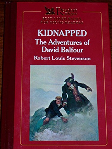 Kidnapped the Adventures of David Balfour: Stevenson, Robert Louis