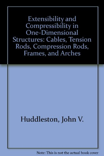 Extensibility and Compressibility in One-Dimensional Structures: Cables,: John V. Huddleston
