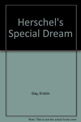 9780945265085: Herschel's Special Dream