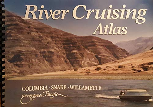 9780945265115: River Cruising Atlas: Columbia, Snake, Willamette