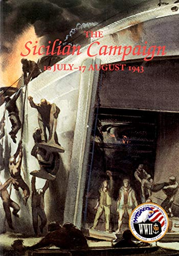 9780945274179: The Sicilian Campaign, 10 July-17 August 1943