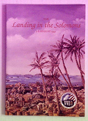9780945274193: The Landing in the Solomons, 7-8 August 1942 (Combat Narratives: Solomon Islands Campaign)