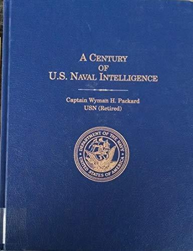 9780945274254: A Century of U.S. Naval Intelligence