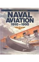 9780945274346: United States Naval Aviation, 1910-1995