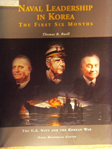 9780945274469: Naval Leadership in Korea: The First Six Months
