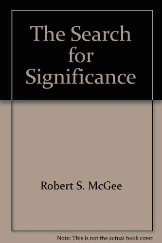 9780945276005: The Search for Significance