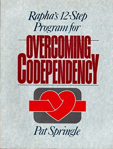 9780945276142: Rapha's 12-Step Program for Overcoming Codependency