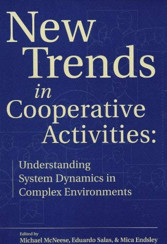 9780945289166: New Trends in Cooperative Activities: Understanding System Dynamics in Complex Environments