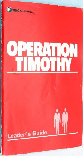 9780945292036: Operation Timothy: Leader's Guide