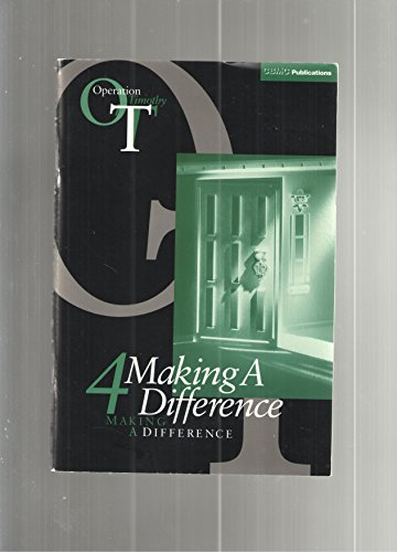 Operation Timothy : 4 Making a Difference