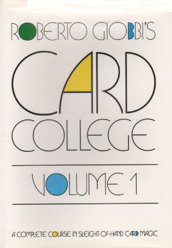 9780945296133: Roberto Giobbi's Card College, Vol. 1: A Complete Course in Sleight-of-Hand Card Magic