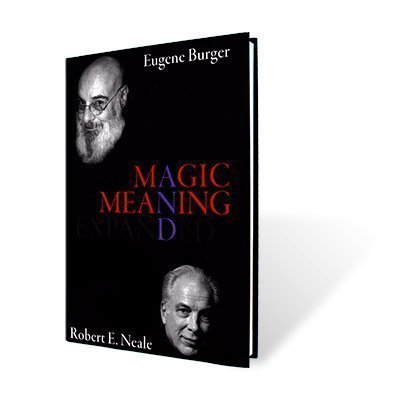 Magic and Meaning: Eugene Burger