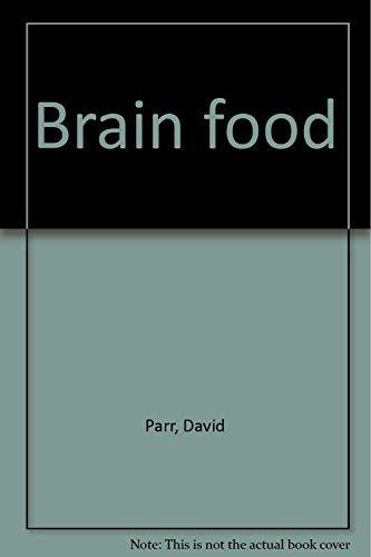 Brain food: Parr, David