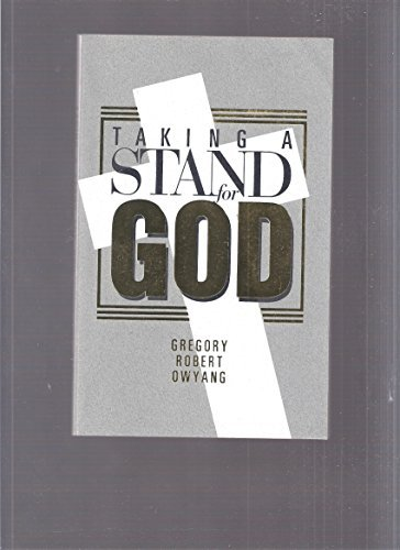 9780945304005: Taking a stand for God
