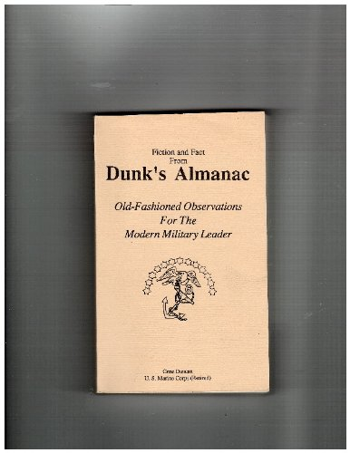 9780945307051: Fiction and Fact From Dunk's Almanac Old-fashioned Observations for the Modern Military Leader